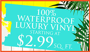 100% waterproof COREtec® luxury vinyl starting at $2.99 sq.ft.